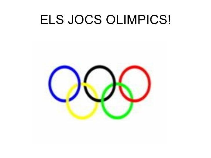 ELS JOCS OLIMPICS!