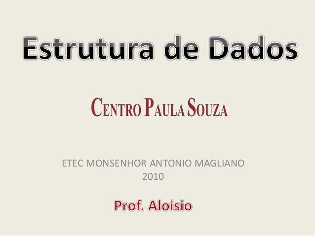 ETEC MONSENHOR ANTONIO MAGLIANO 2010