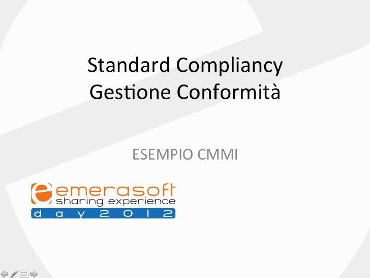 Emerasoft Day 2012 - Standards e Confomità