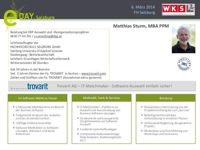6. März 2014 FH Salzburg Im Software-Markt zu Hause InformationsmanagementDienstleistungsmanagement Technische Dienstleist...
