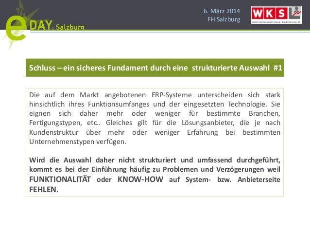 6. März 2014 FH Salzburg Schluss – ein sicheres Fundament durch eine strukturierte Auswahl #1 Die auf dem Markt angebotene...