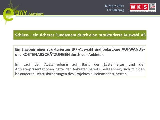 6. März 2014 FH Salzburg Schluss – ein sicheres Fundament durch eine strukturierte Auswahl #3 Ein Ergebnis einer strukturi...