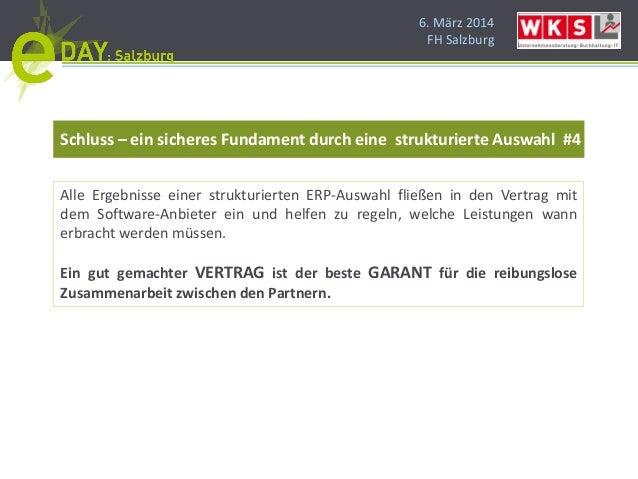 6. März 2014 FH Salzburg Schluss – ein sicheres Fundament durch eine strukturierte Auswahl #4 Alle Ergebnisse einer strukt...