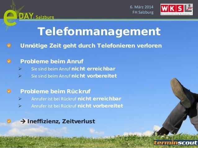 6. März 2014 FH Salzburg Unnötige Zeit geht durch Telefonieren verloren Probleme beim Anruf  Sie sind beim Anruf nicht er...