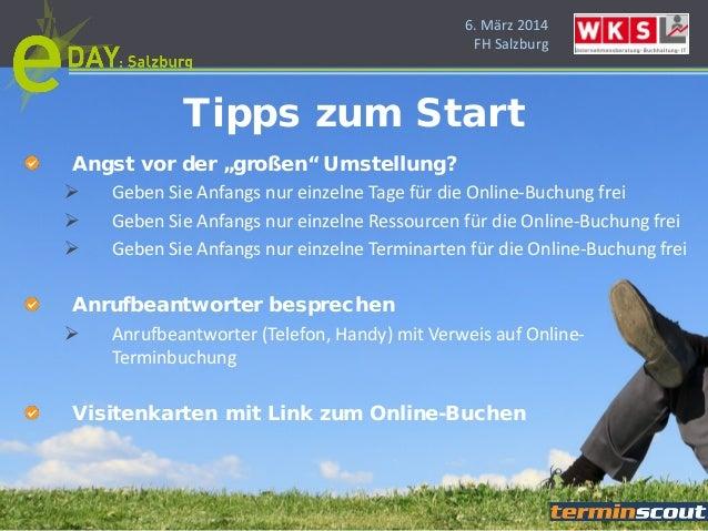 """6. März 2014 FH Salzburg Angst vor der """"großen"""" Umstellung?  Geben Sie Anfangs nur einzelne Tage für die Online-Buchung f..."""