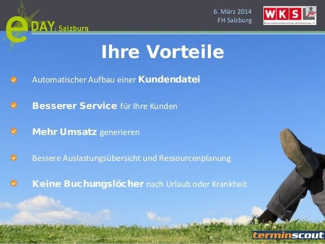 6. März 2014 FH Salzburg Automatischer Aufbau einer Kundendatei Besserer Service für Ihre Kunden Mehr Umsatz generieren Be...