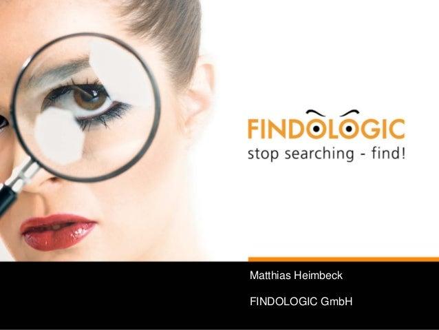 Matthias Heimbeck FINDOLOGIC GmbH
