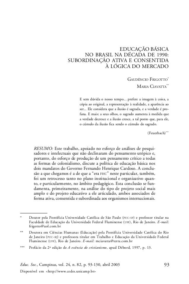93Educ. Soc., Campinas, vol. 24, n. 82, p. 93-130, abril 2003 Disponível em <http://www.cedes.unicamp.br> EDUCAÇÃO BÁSICA ...