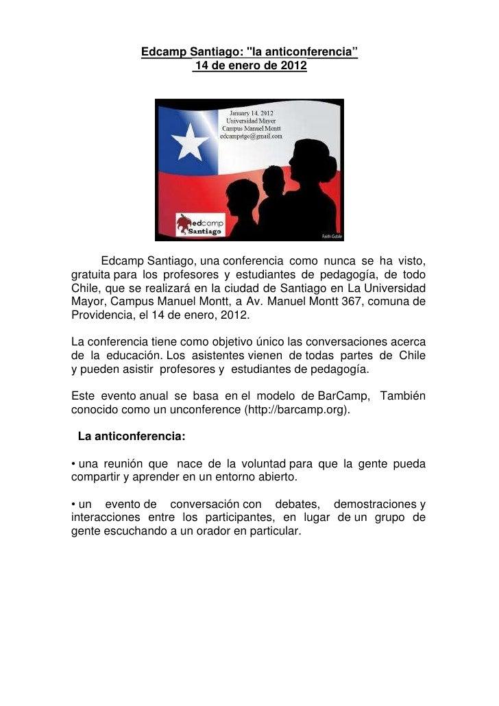 """Edcamp Santiago: """"la anticonferencia""""                    14 de enero de 2012      Edcamp Santiago, una conferencia como nu..."""