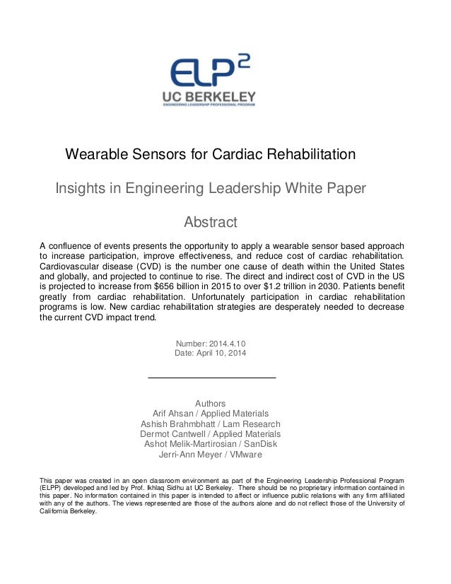 Wearable Sensors for Cardiac Rehabilitation Insights in Engineering Leadership White Paper Abstract A confluence of events...