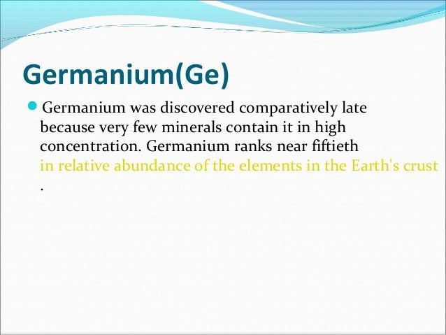 Germanium production Germanium tetrachloride is either hydrolyzed to the oxide (GeO2) or purified by fractional distillat...