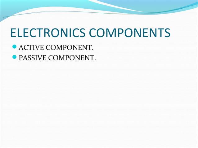 ELECTRONICS COMPONENT