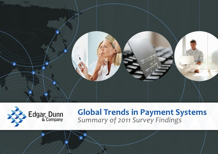 1Global Trends in Payment SystemsSummary of 2011 Survey Findings