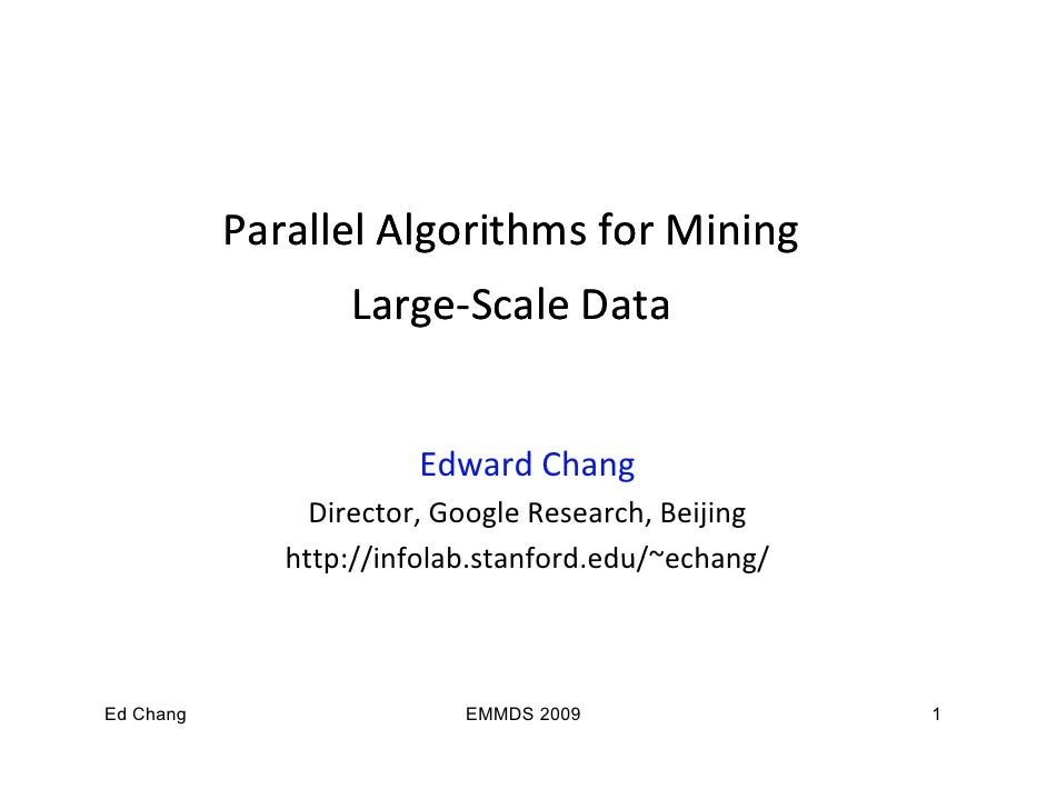 Parallel Algorithms for Mining                        g                 g                   Large‐                   Large...
