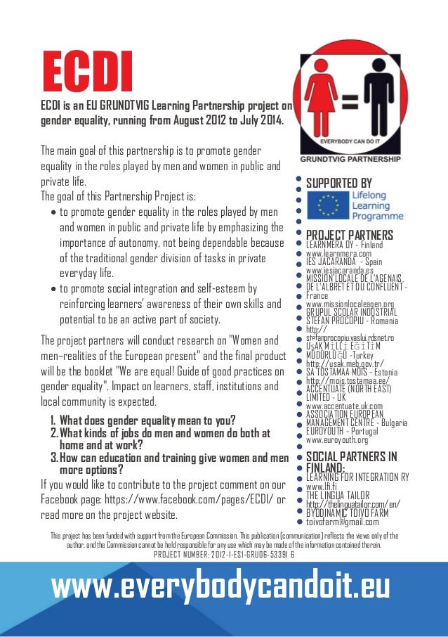 ECDI  ECDI is an EU GRUNDTVIG Learning Partnership project on gender equality, running from August 2012 to July 2014. The ...