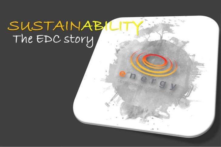 SUSTAINABILITYSUSTAINABILITYThe EDC story