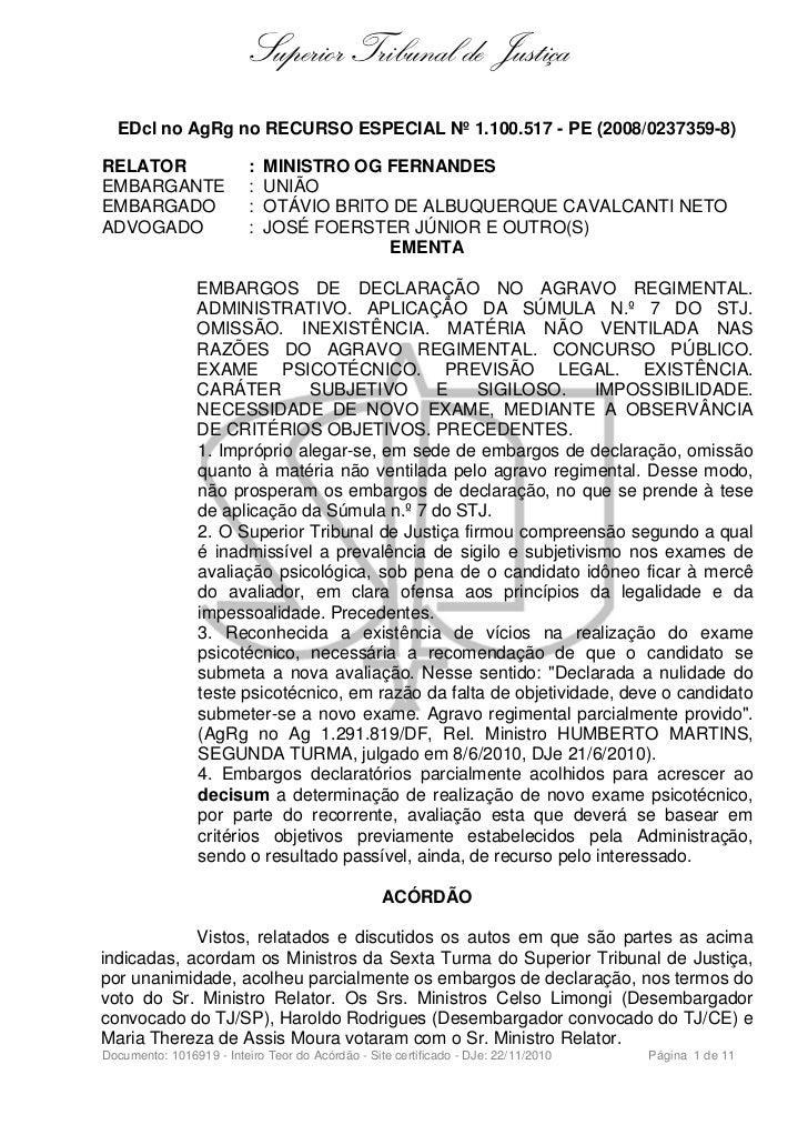 Superior Tribunal de Justiça  EDcl no AgRg no RECURSO ESPECIAL Nº 1.100.517 - PE (2008/0237359-8)RELATOR                  ...