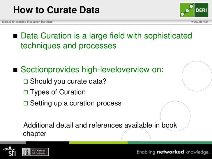 Data Quality and Curation<br />Discoverability & Accessibility<br />Curate to streamline search by storing and classifying...