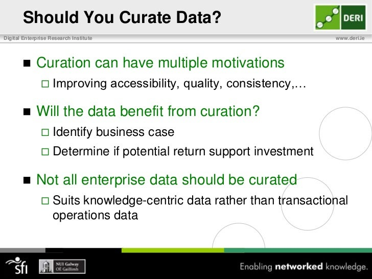 Data Quality and Curation<br />Provenance & Reputation<br />Curate to track source of data and determine reputation<br />C...