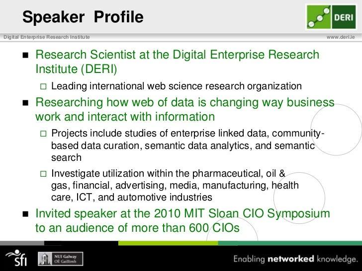 Speaker  Profile<br />Research Scientist at the Digital Enterprise Research Institute (DERI)<br />Leading international we...