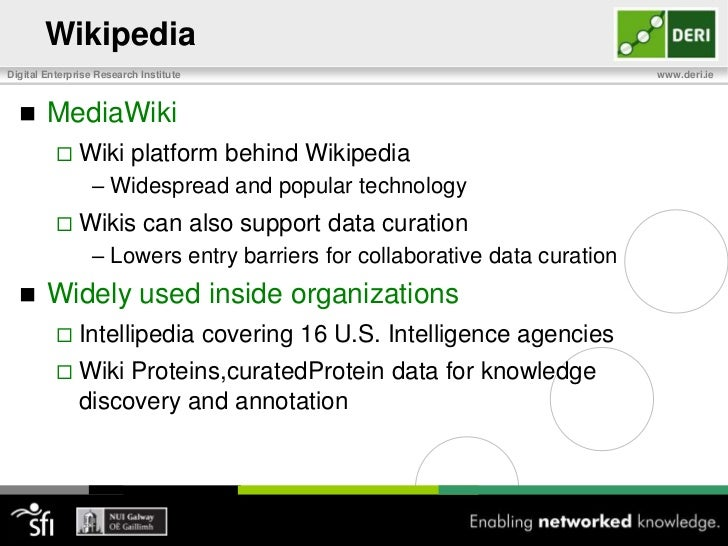 Wikipedia<br />The World Largest Open Digital Curation Community<br />