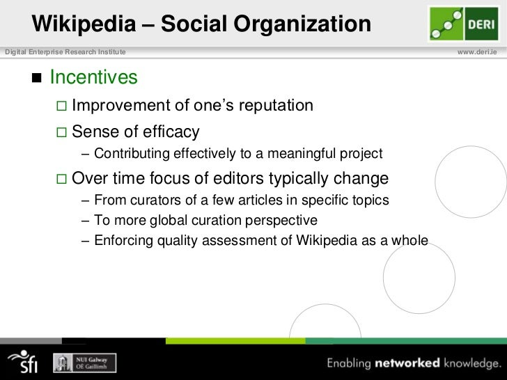 Wikipedia – Social Organization<br />Four main types of accounts:<br />Anonymous users<br />Identified by their associated...