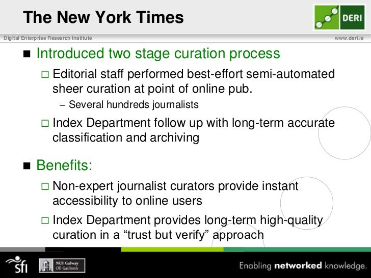 The New York Times<br />Index Department was created in 1913<br />Curation and cataloguingofNYT resources <br />Since 185...