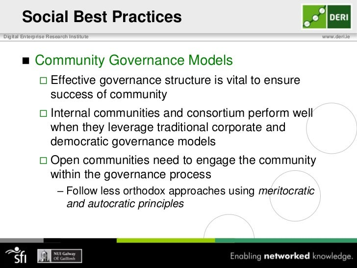 Social Best Practices<br />Participation<br />Stakeholders involvement fordata producers and consumers must occur early in...