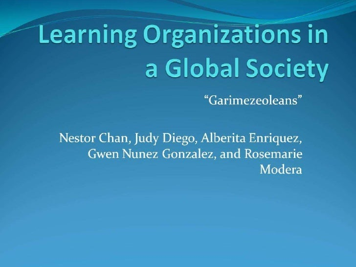 Edd8510 Learning Organizations In A Global Society