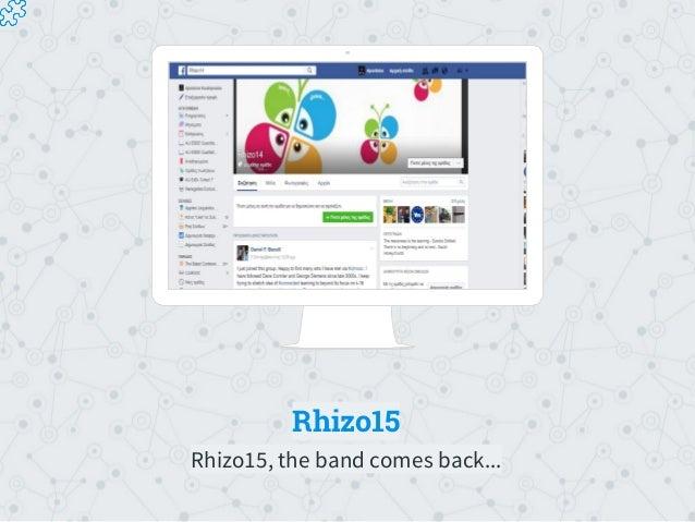 Rhizo15 Rhizo15, the band comes back...