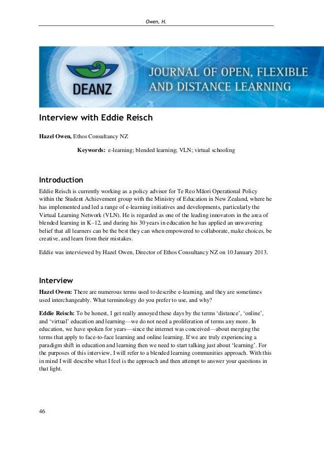 Owen, H. 46 Interview with Eddie Reisch Hazel Owen, Ethos Consultancy NZ Keywords: e-learning; blended learning; VLN; virt...