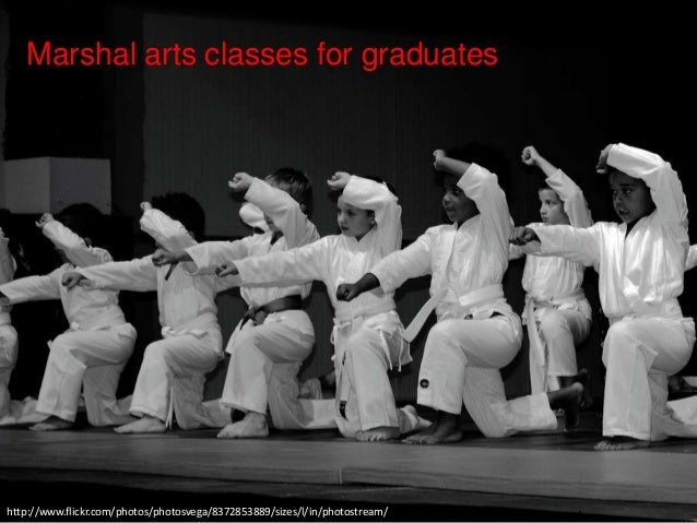 http://www.flickr.com/photos/photosvega/8372853889/sizes/l/in/photostream/ Marshal arts classes for graduates