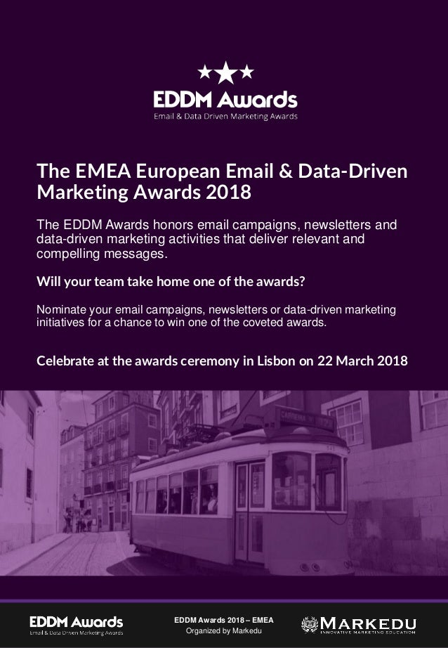 1/8/2018 1EDDM Awards 2018 – EMEA Organized by Markedu The EMEA European Email & Data-Driven Marketing Awards 2018 The EDD...
