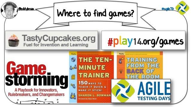 @eddybruin #agileTD Where to find games? .org/games