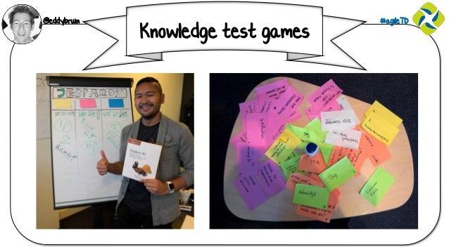 @eddybruin #agileTD Knowledge test games