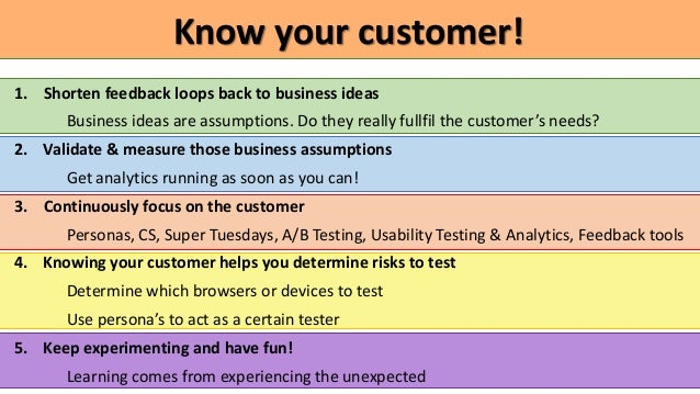 Testers know your customers - 8 hands on tips
