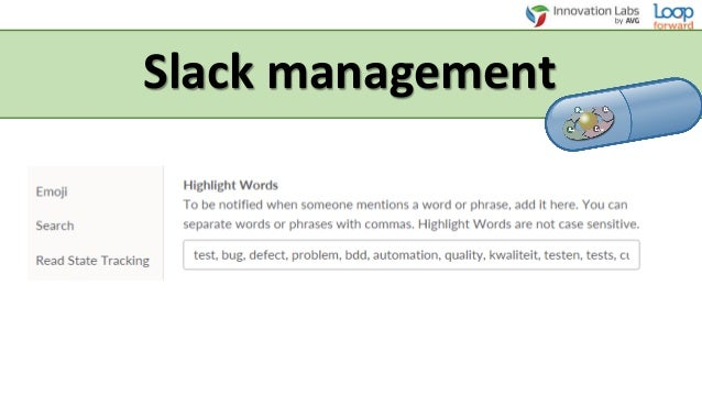 Some practices • Mindmaps • Slack management • Test ideas • Risk analyses • Nightmare headline game • Product risk analyse...