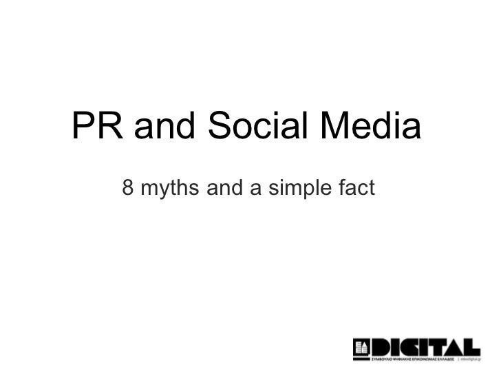 PR and Social Media 8 myths and a simple fact