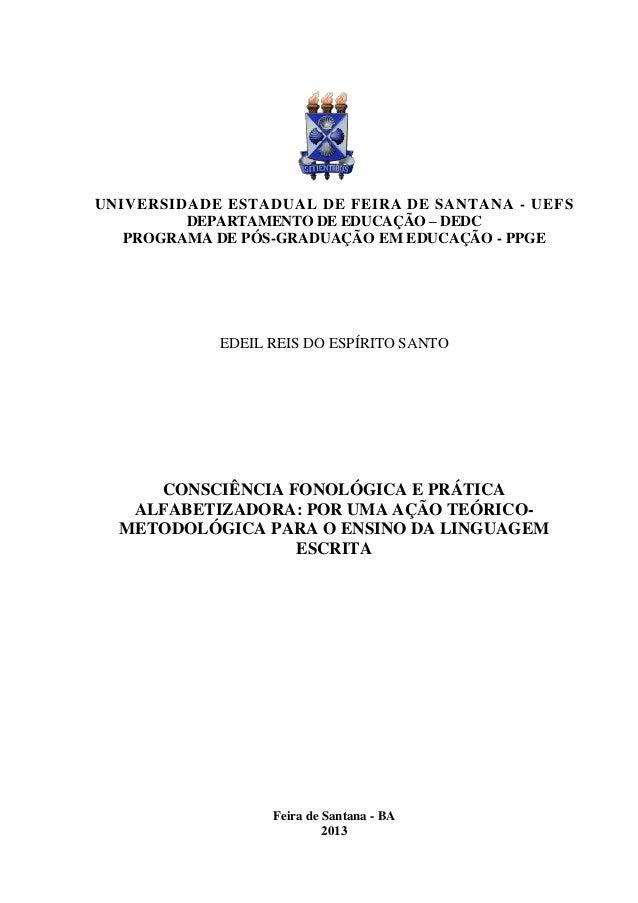 UNIVERSIDADE ESTADUAL DE FEIRA DE SANTANA - UEFS DEPARTAMENTO DE EDUCAÇÃO – DEDC PROGRAMA DE PÓS-GRADUAÇÃO EM EDUCAÇÃO - P...