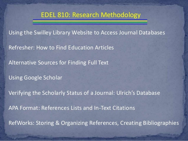 Using the Swilley Library Website to Access Journal Databases Refresher: How to Find Education Articles Alternative Source...