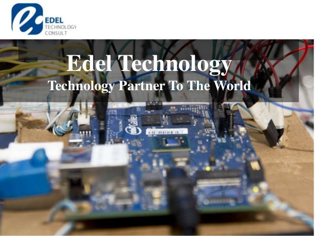 Edel Technology Technology Partner To The World
