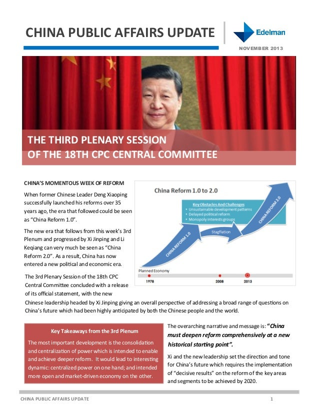 CHINA PUBLIC AFFAIRS UPDATE NOVEMBER 2013  THE THIRD PLENARY SESSION OF THE 18TH CPC CENTRAL COMMITTEE CHINA'S MOMENTOUS W...