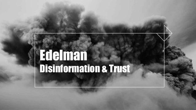 Edelman Disinformation & Trust