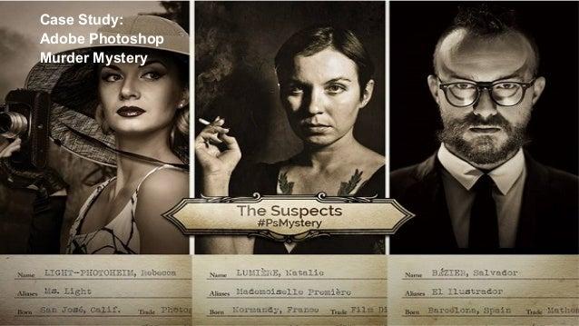 Case Study: Adobe Photoshop Murder Mystery