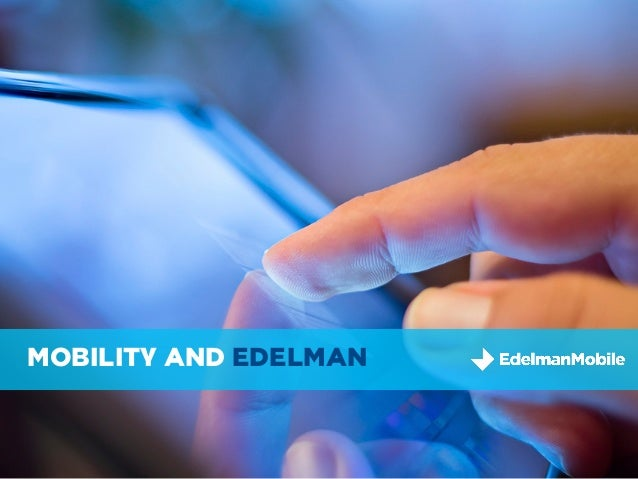 MOBILITY AND EDELMAN