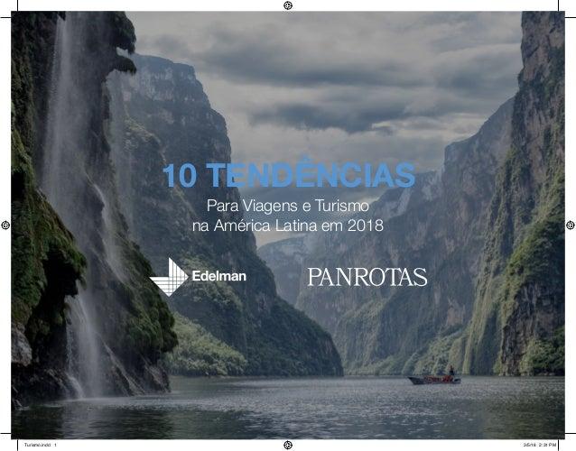 v 10 TENDÊNCIAS Para Viagens e Turismo na América Latina em 2018 Turismo.indd 1 3/5/18 2:31 PM