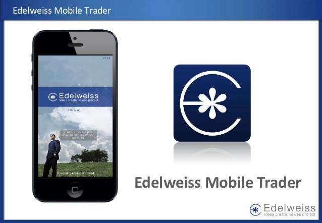 Edelweiss Mobile TraderEdelweiss Mobile Trader