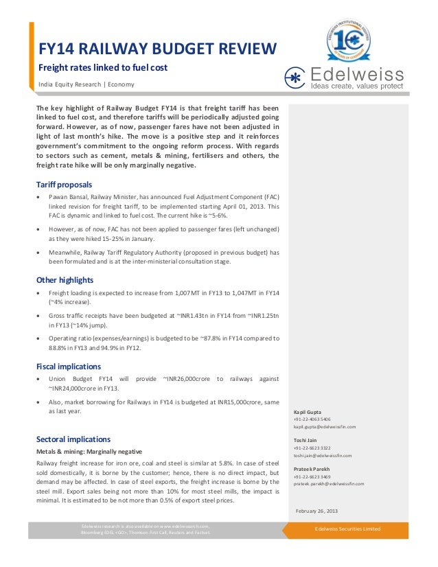 FY14RAILWAYBUDGETREVIEW    Freightrateslinkedtofuelcost    IndiaEquityResearch EconomyThe key highlig...