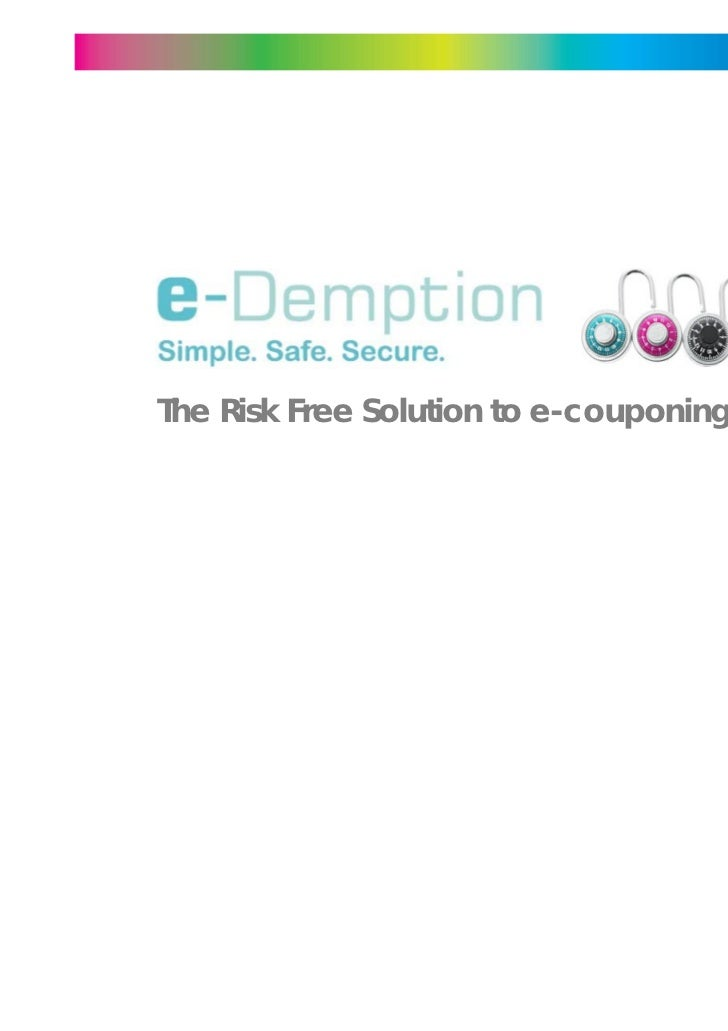 The Risk Free Solution to e-couponing!