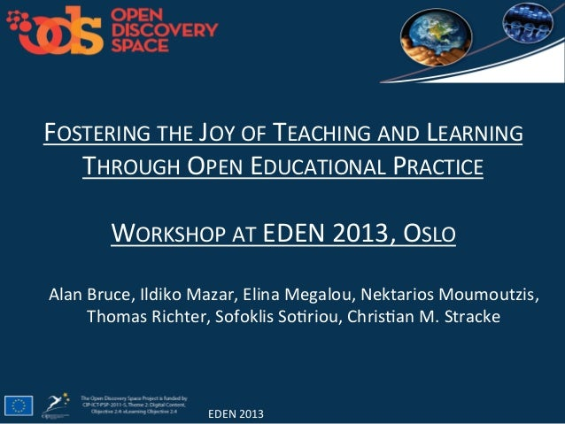 FOSTERING  THE  JOY  OF  TEACHING  AND  LEARNING   THROUGH  OPEN  EDUCATIONAL  PRACTICE      WORKS...